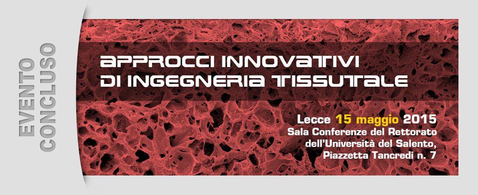 Approcci Innovativi di Ingegneria Tissutale